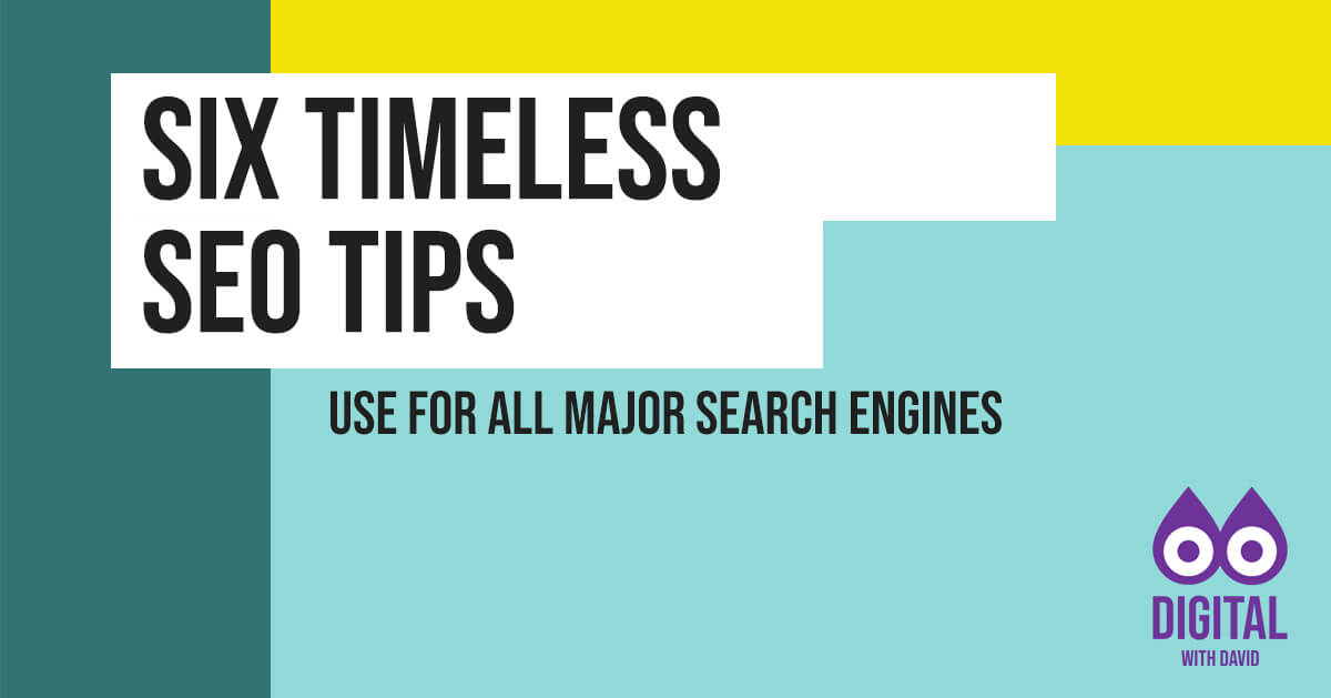 David Hodder - Six Timeless SEO Tips Banner