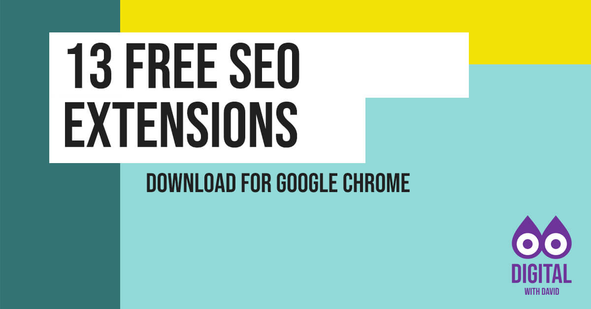 David Hodder - 13 free search engine optimisation (SEO) extensions