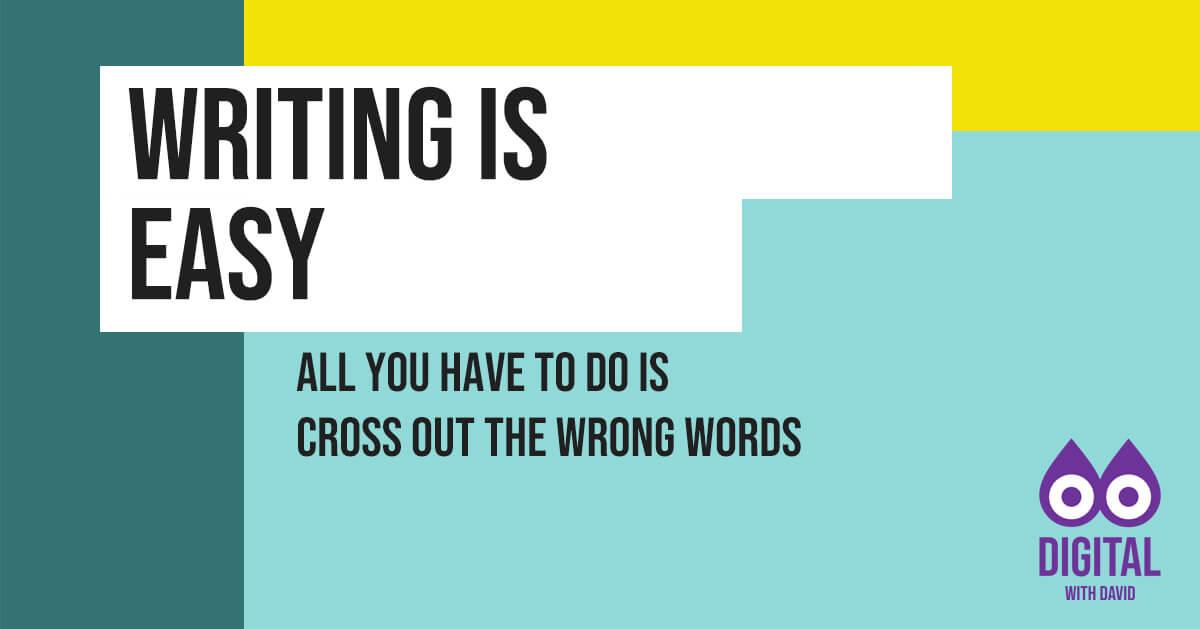 David Hodder - Writing Is Easy Banner