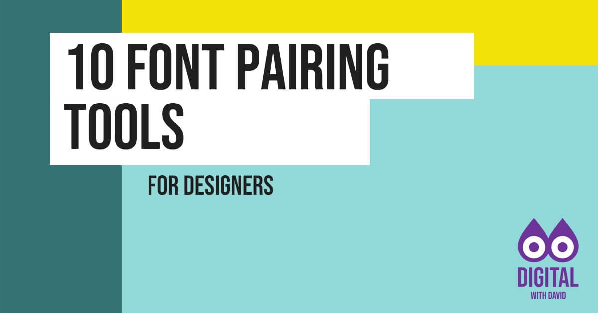 David Hodder - 10 Font Pairing Tools For Designers Banner