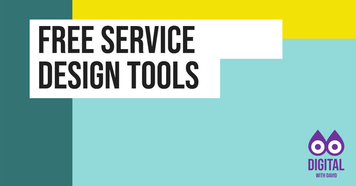 David Hodder - Free Service Design Tools Banner